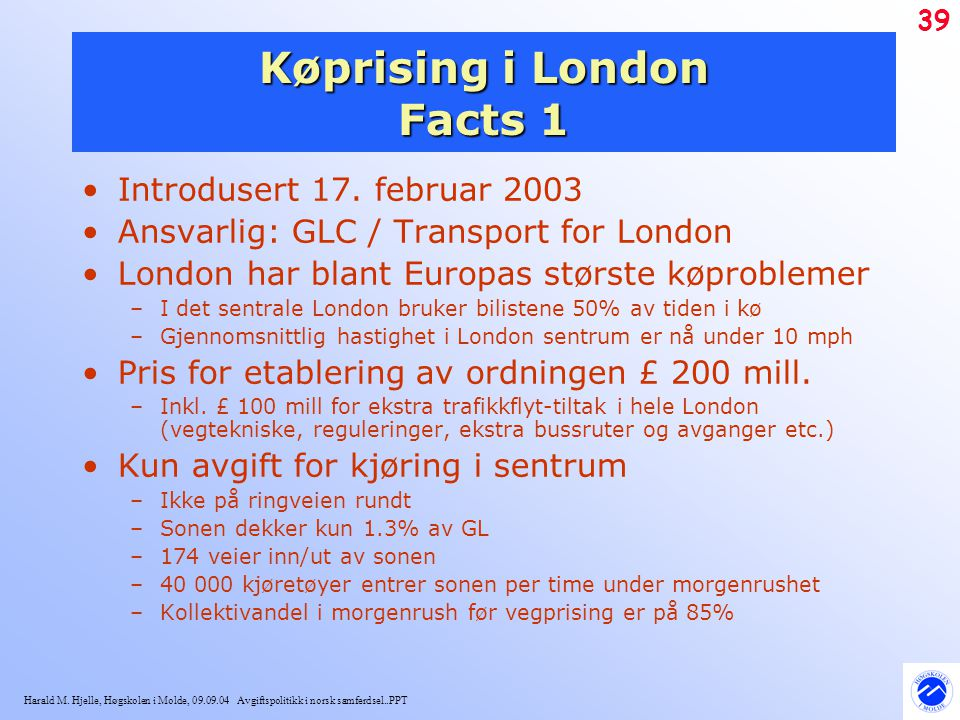 Køprising i London Facts 1