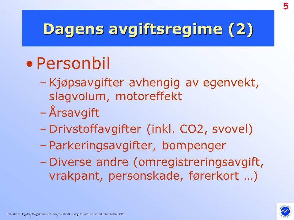 Dagens avgiftsregime (2)