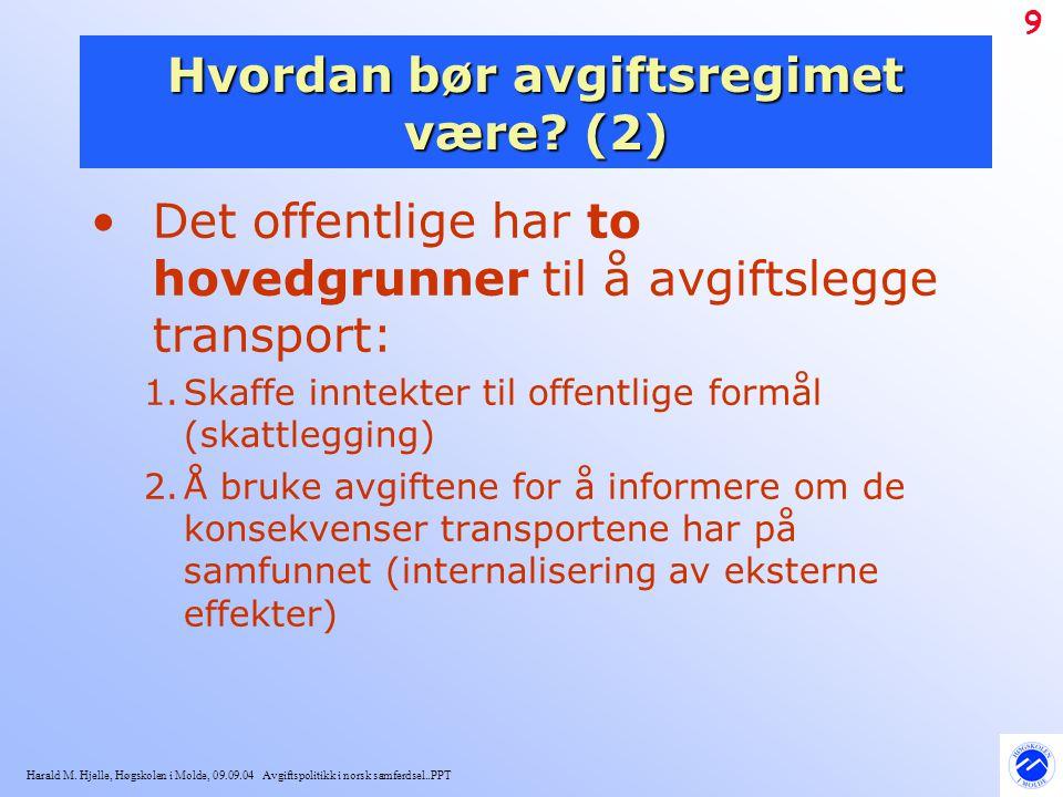 Hvordan bør avgiftsregimet være (2)