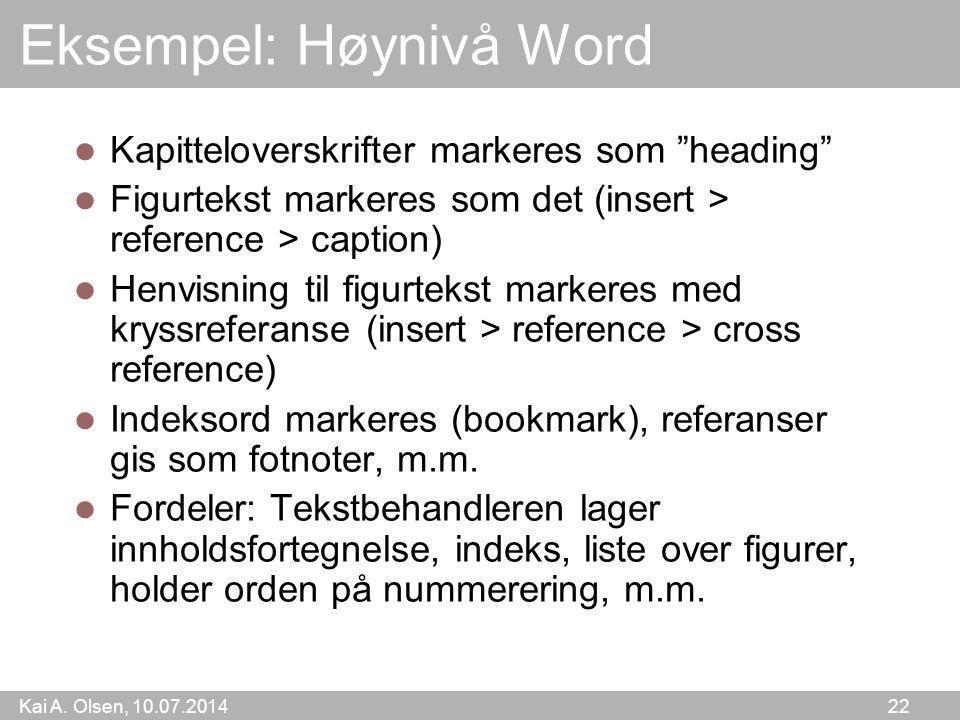 Eksempel: Høynivå Word