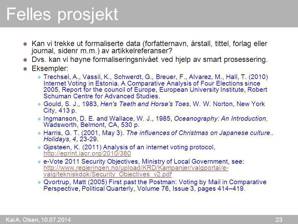 Felles prosjekt Kan vi trekke ut formaliserte data (forfatternavn, årstall, tittel, forlag eller journal, sidenr m.m.) av artikkelreferanser