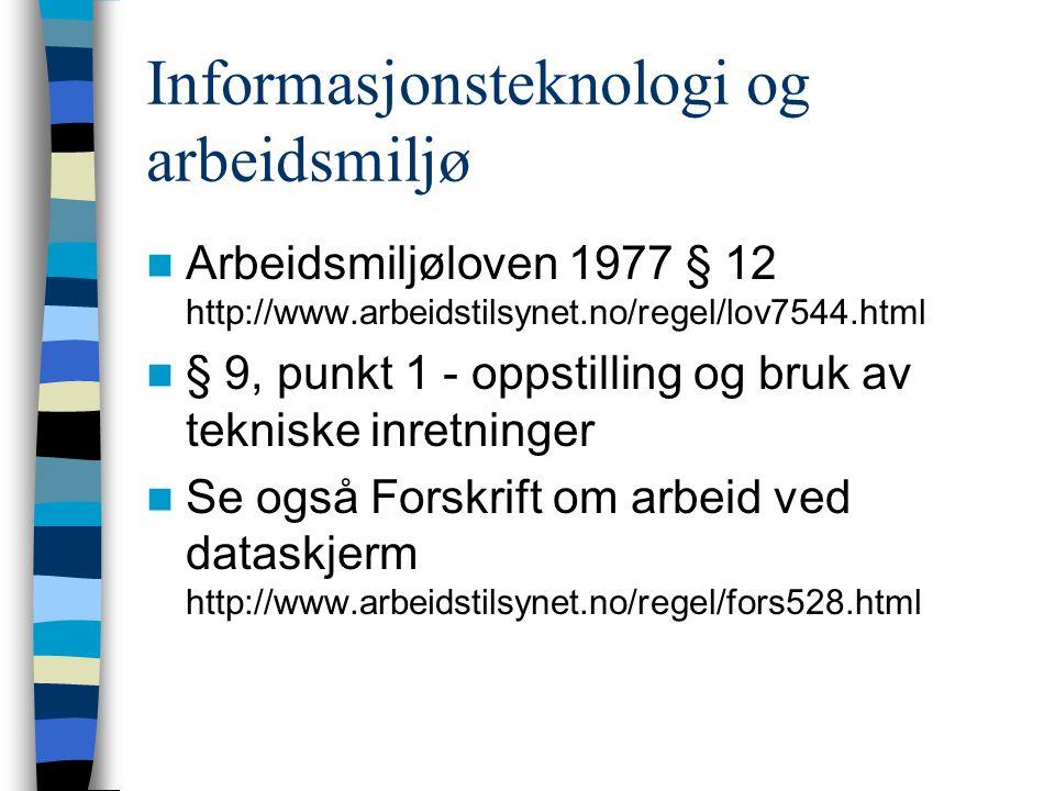 Informasjonsteknologi og arbeidsmiljø