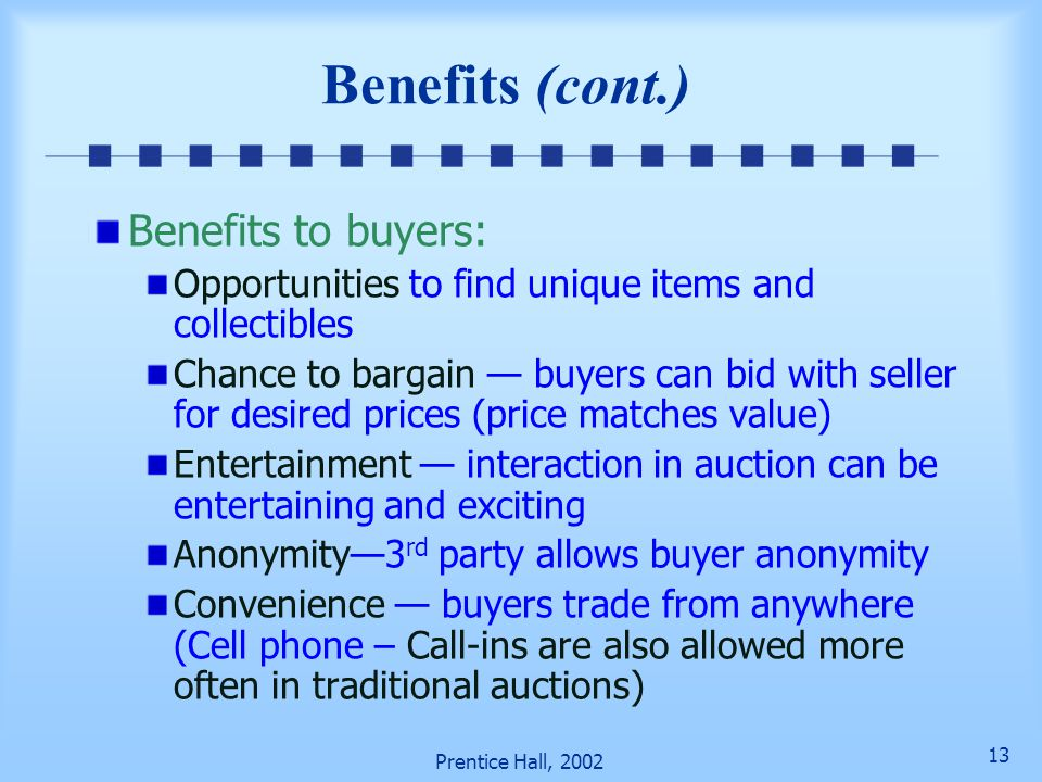 Benefits (cont.) Benefits to buyers: