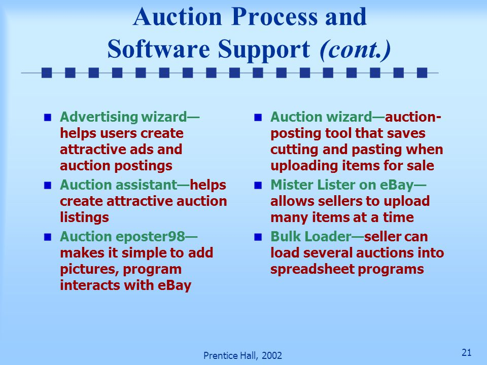 Auction Process and Software Support (cont.)