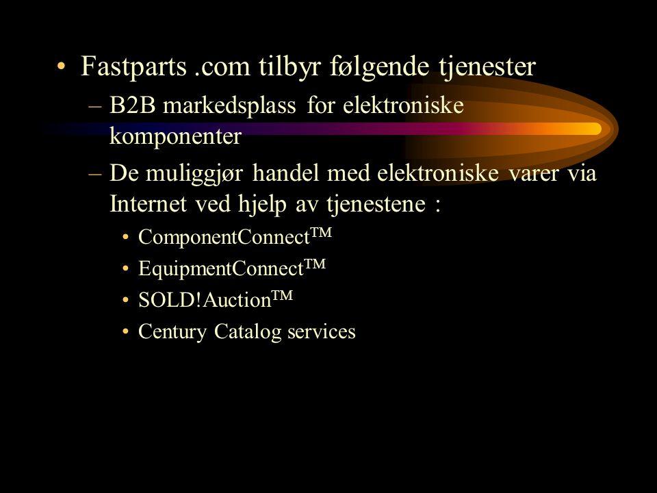 Fastparts .com tilbyr følgende tjenester