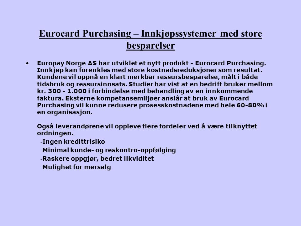 Eurocard Purchasing – Innkjøpssystemer med store besparelser