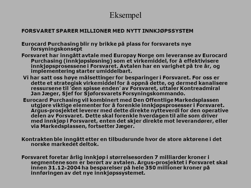 Eksempel FORSVARET SPARER MILLIONER MED NYTT INNKJØPSSYSTEM