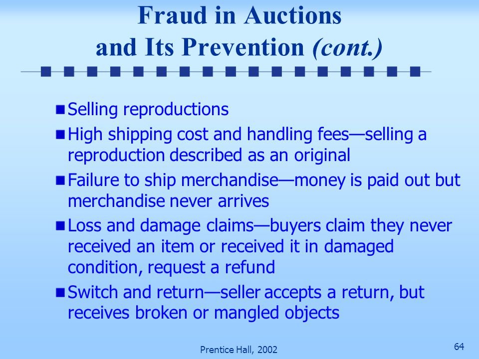 Fraud in Auctions and Its Prevention (cont.)