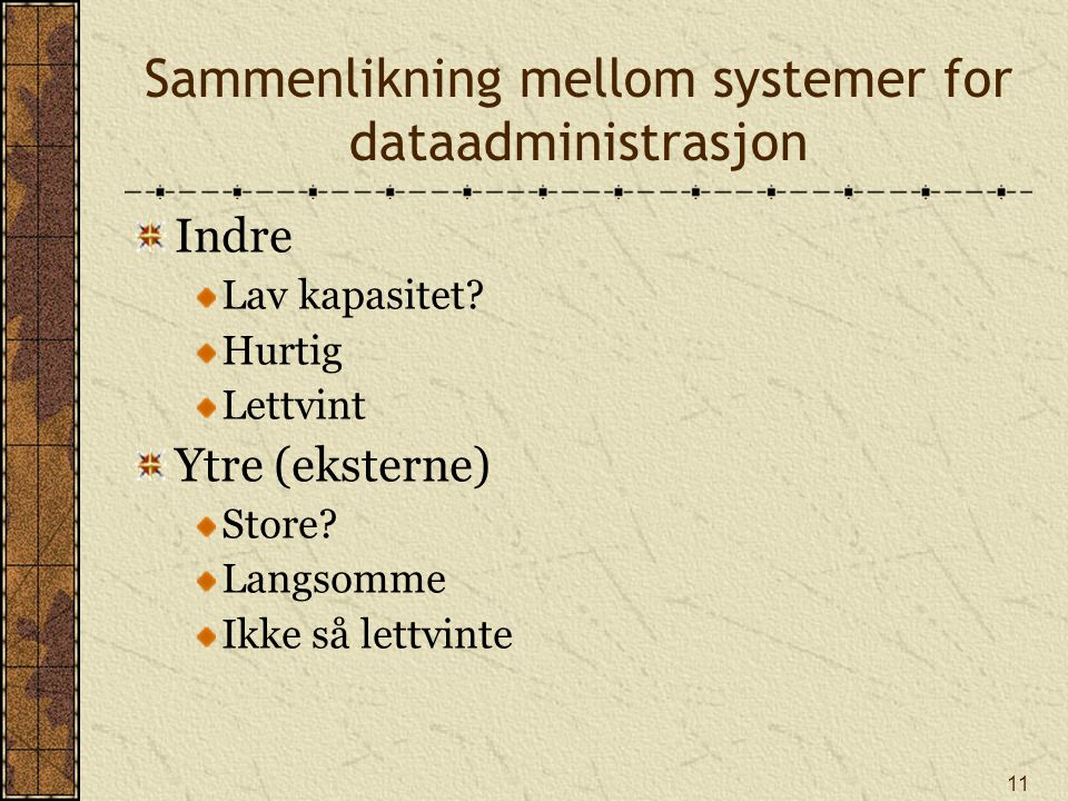 Sammenlikning mellom systemer for dataadministrasjon