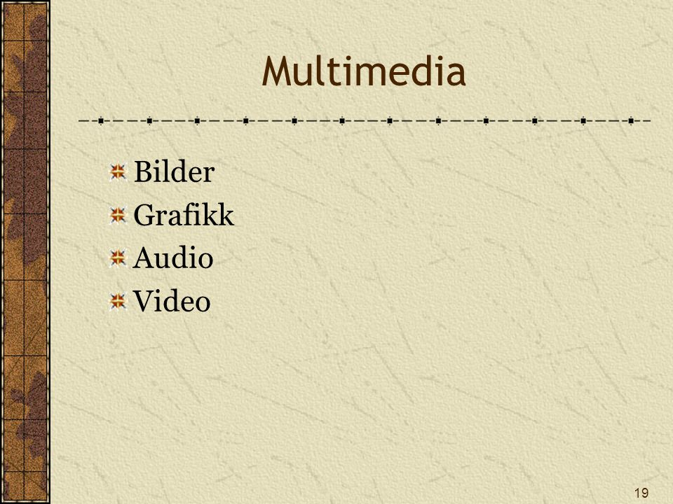Multimedia Bilder Grafikk Audio Video