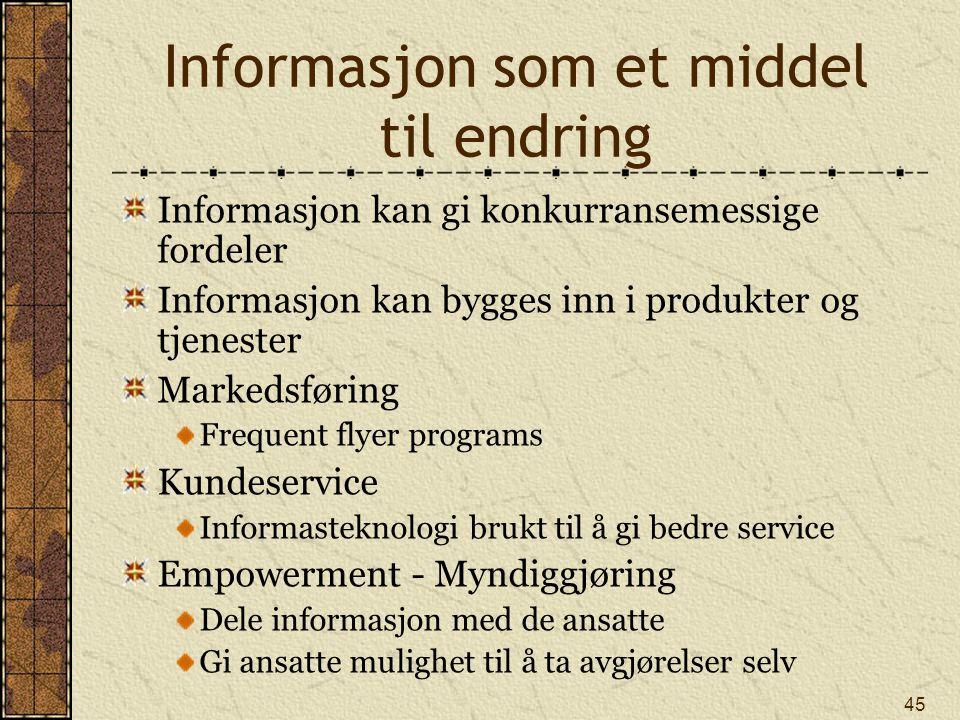 Informasjon som et middel til endring