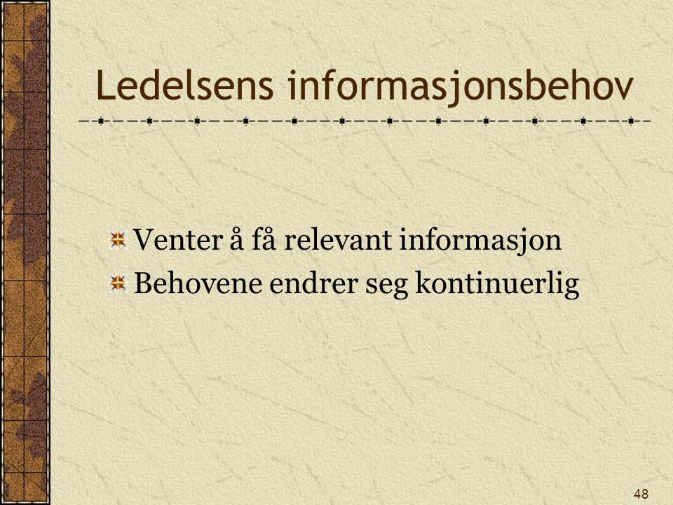 Ledelsens informasjonsbehov