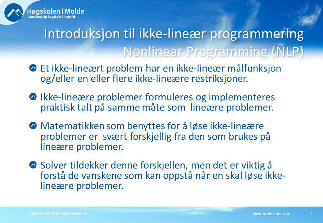 Introduksjon til ikke-lineær programmering Nonlinear Programming (NLP)