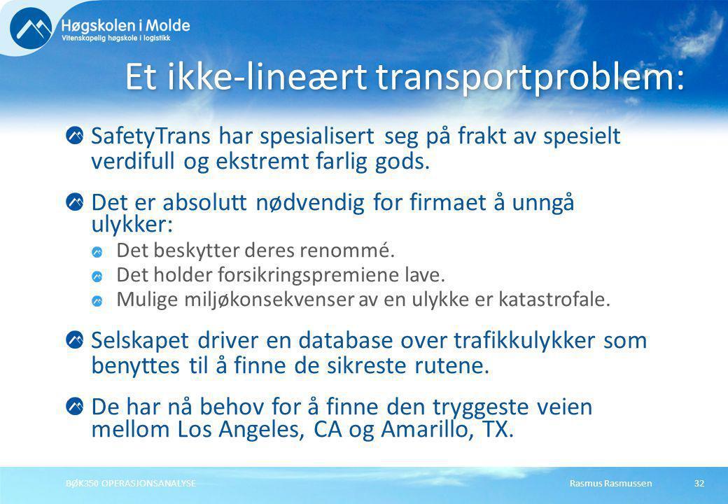 Et ikke-lineært transportproblem: