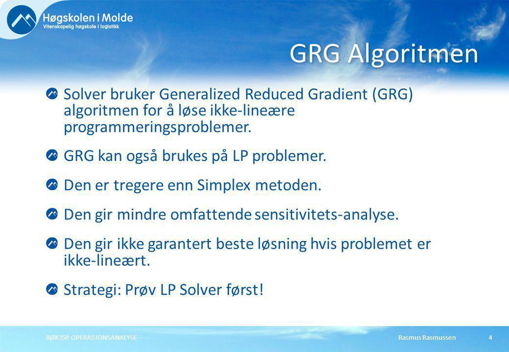 GRG Algoritmen Solver bruker Generalized Reduced Gradient (GRG) algoritmen for å løse ikke-lineære programmeringsproblemer.