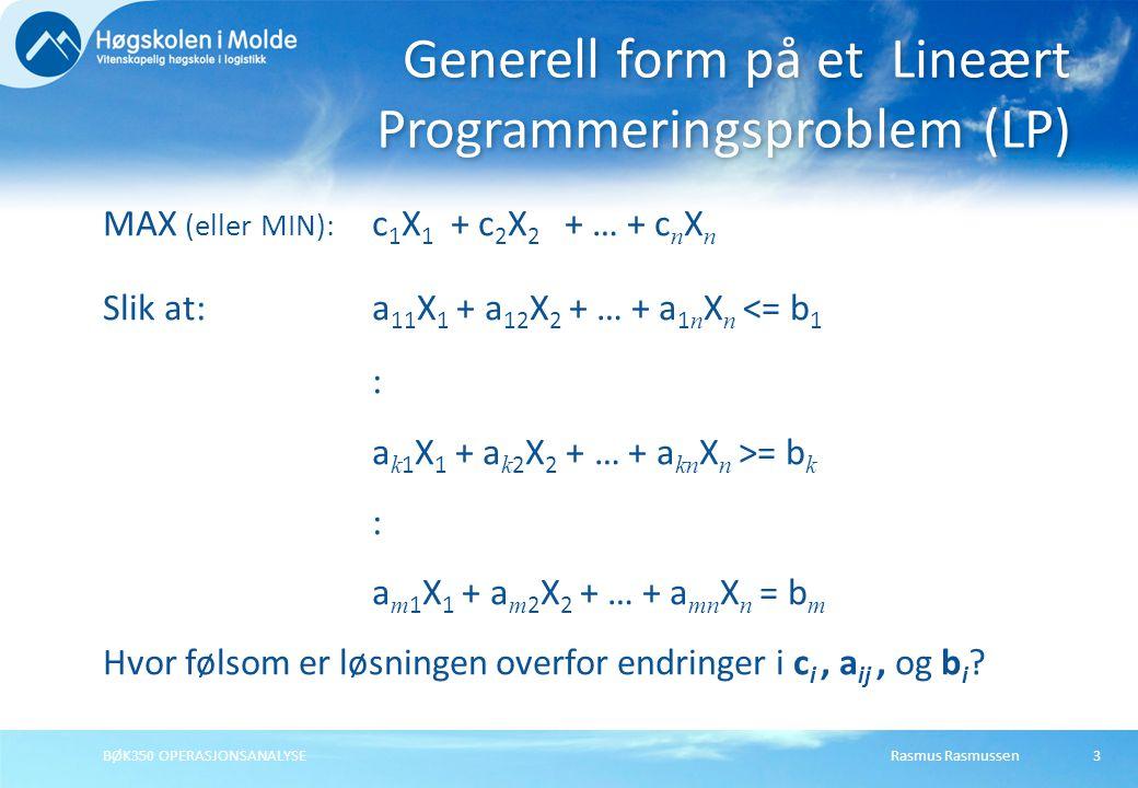Generell form på et Lineært Programmeringsproblem (LP)