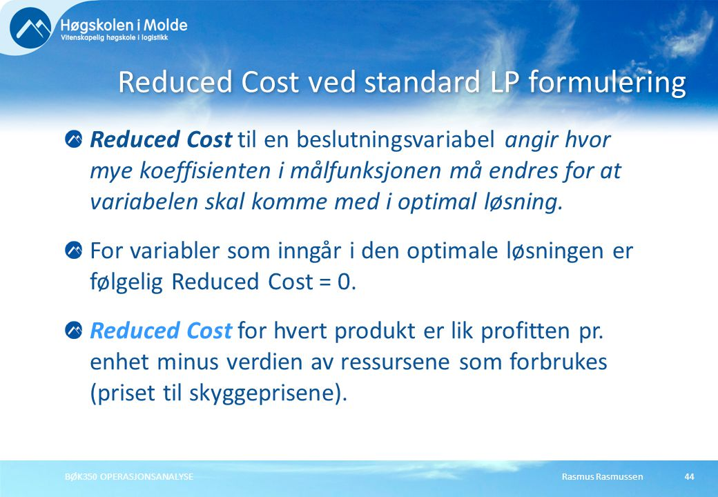 Reduced Cost ved standard LP formulering
