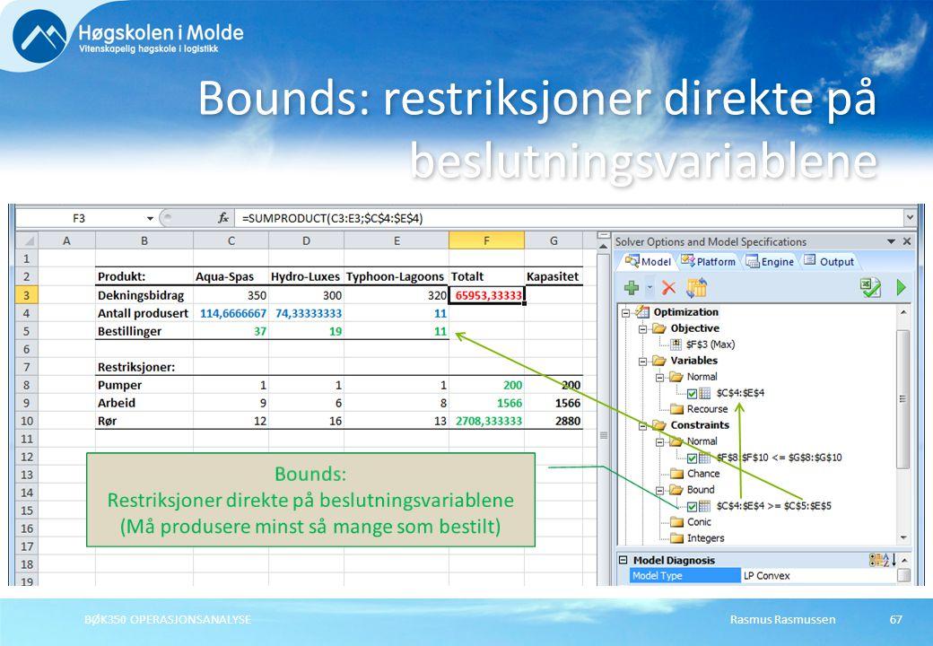 Bounds: restriksjoner direkte på beslutningsvariablene