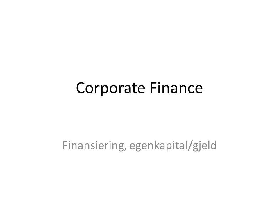 Finansiering, egenkapital/gjeld