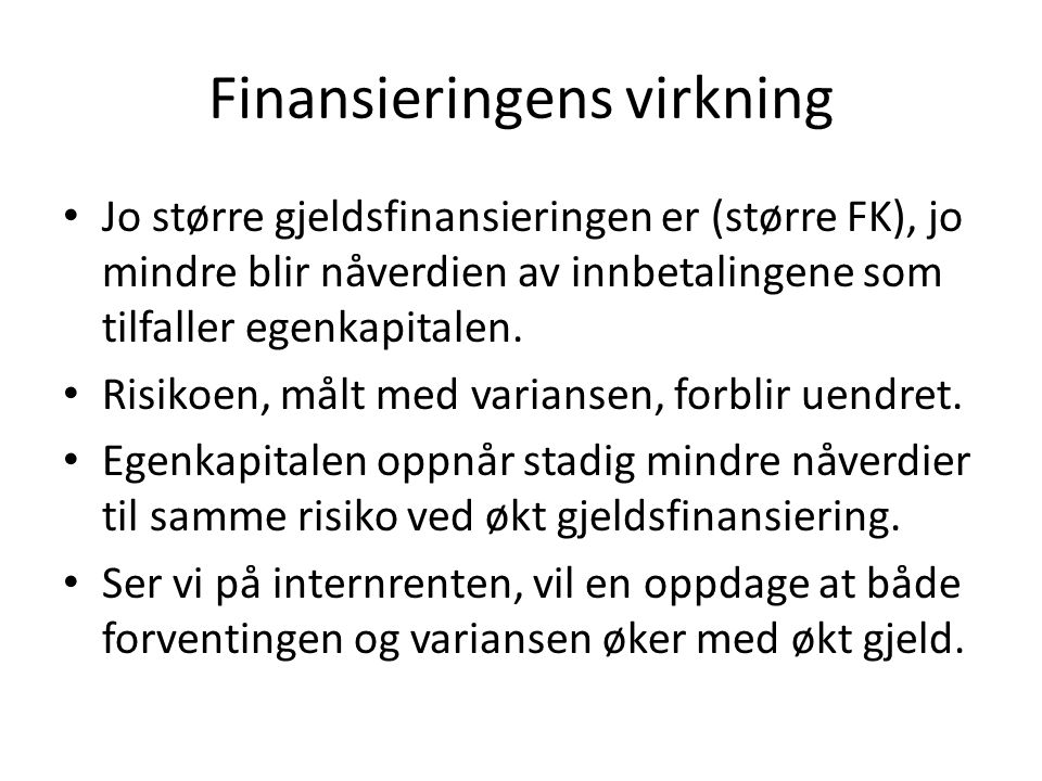 Finansieringens virkning