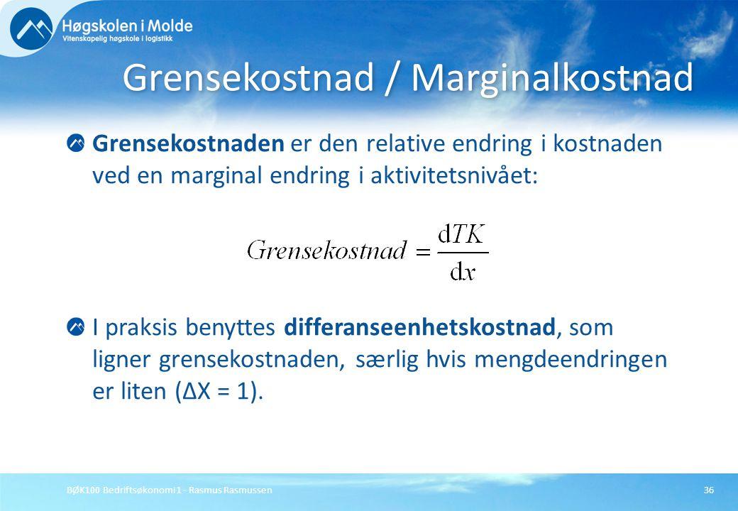 Grensekostnad / Marginalkostnad