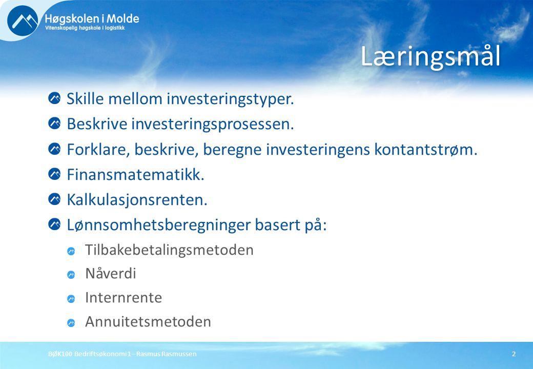 Læringsmål Skille mellom investeringstyper.
