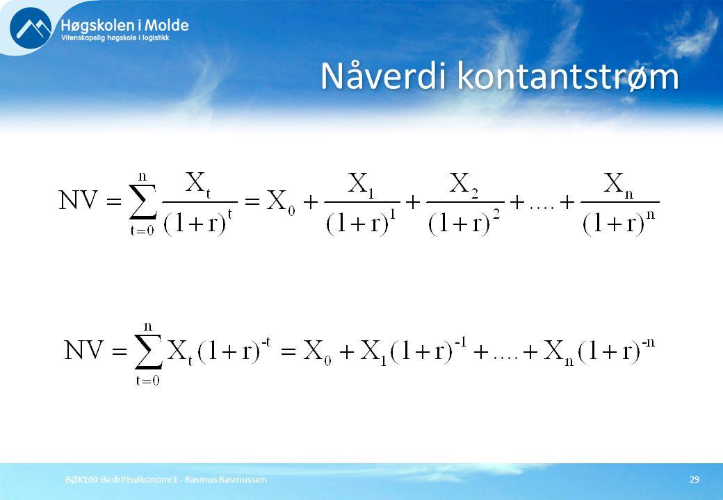 Nåverdi kontantstrøm BØK100 Bedriftsøkonomi 1 - Rasmus Rasmussen