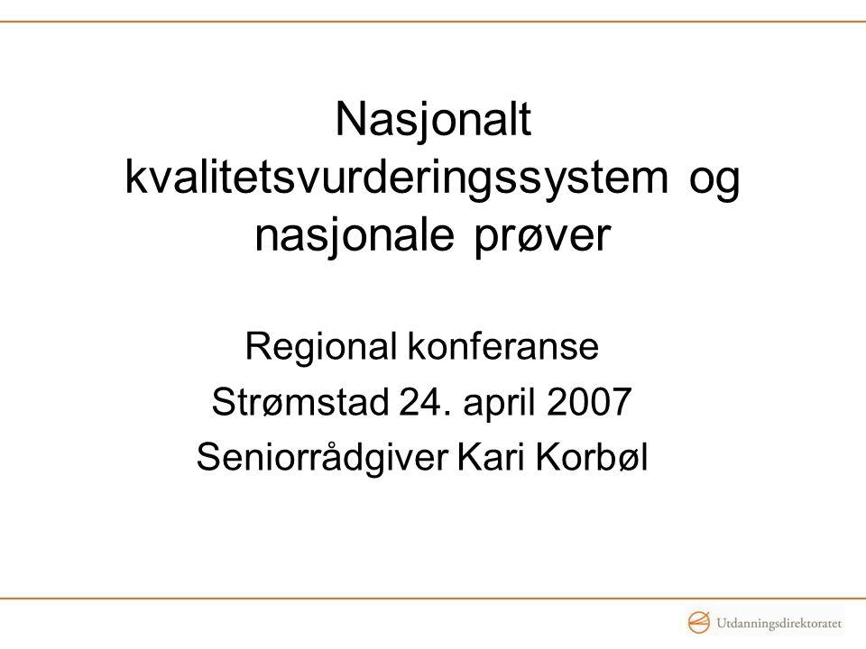 Nasjonalt kvalitetsvurderingssystem og nasjonale prøver