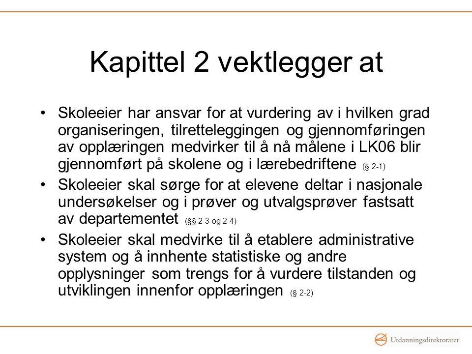 Kapittel 2 vektlegger at