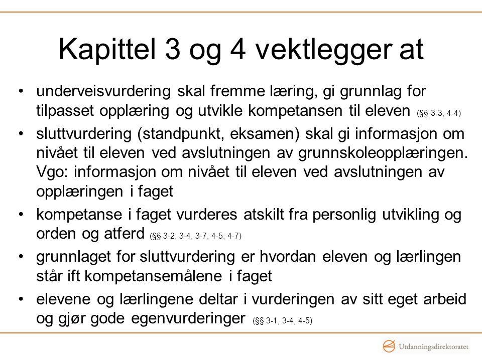Kapittel 3 og 4 vektlegger at