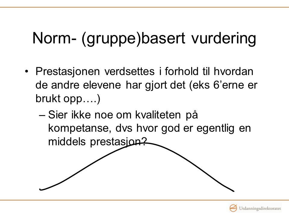 Norm- (gruppe)basert vurdering