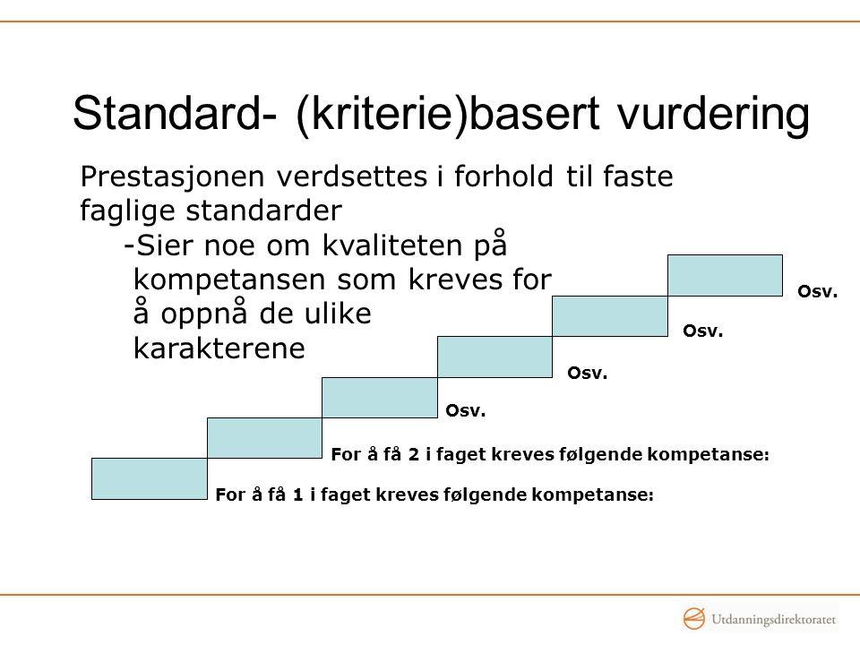 Standard- (kriterie)basert vurdering