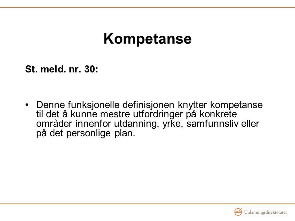 Kompetanse St. meld. nr. 30: