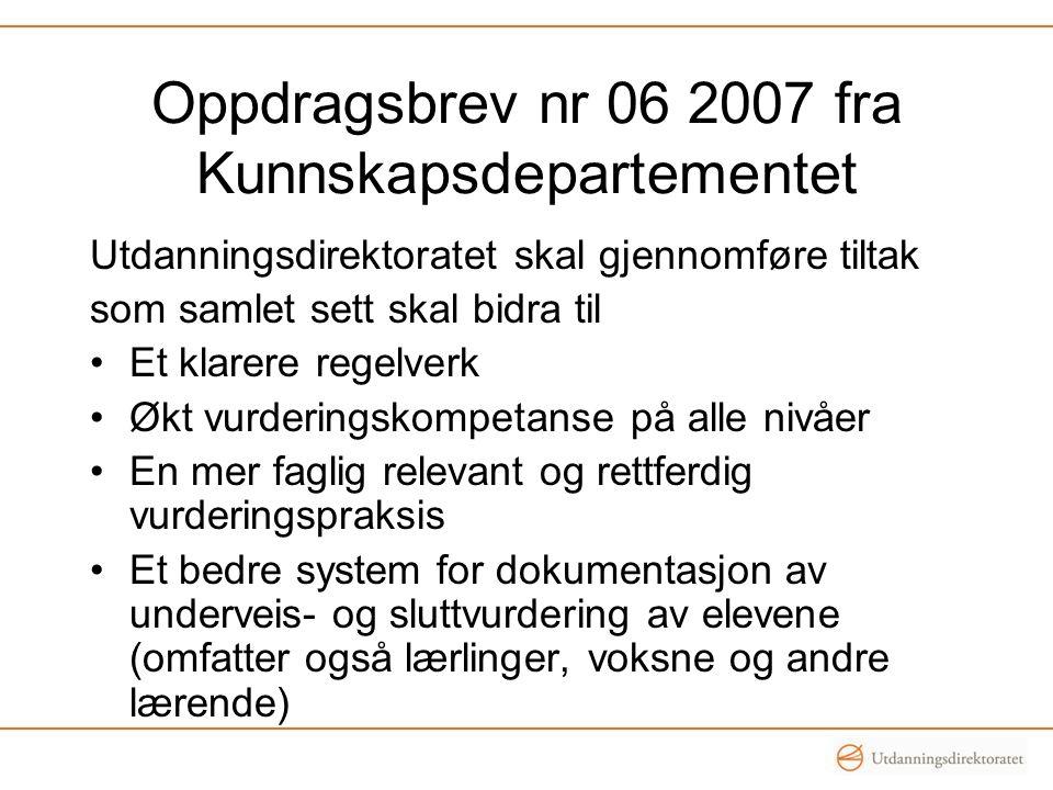 Oppdragsbrev nr 06 2007 fra Kunnskapsdepartementet