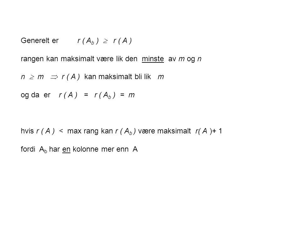 Generelt er r ( Ab )  r ( A )