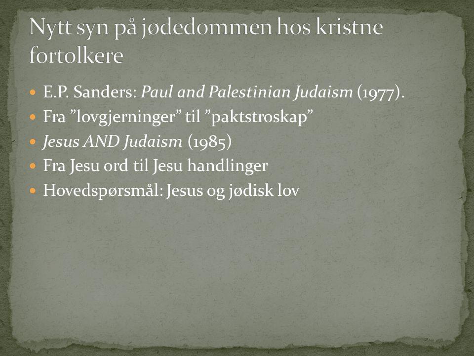 Nytt syn på jødedommen hos kristne fortolkere