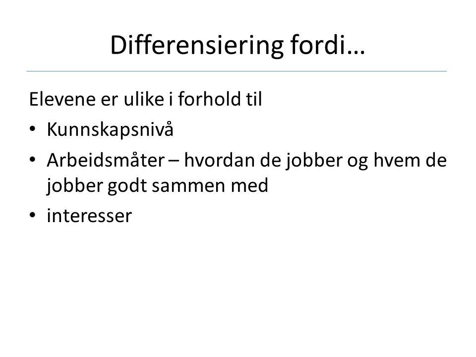 Differensiering fordi…