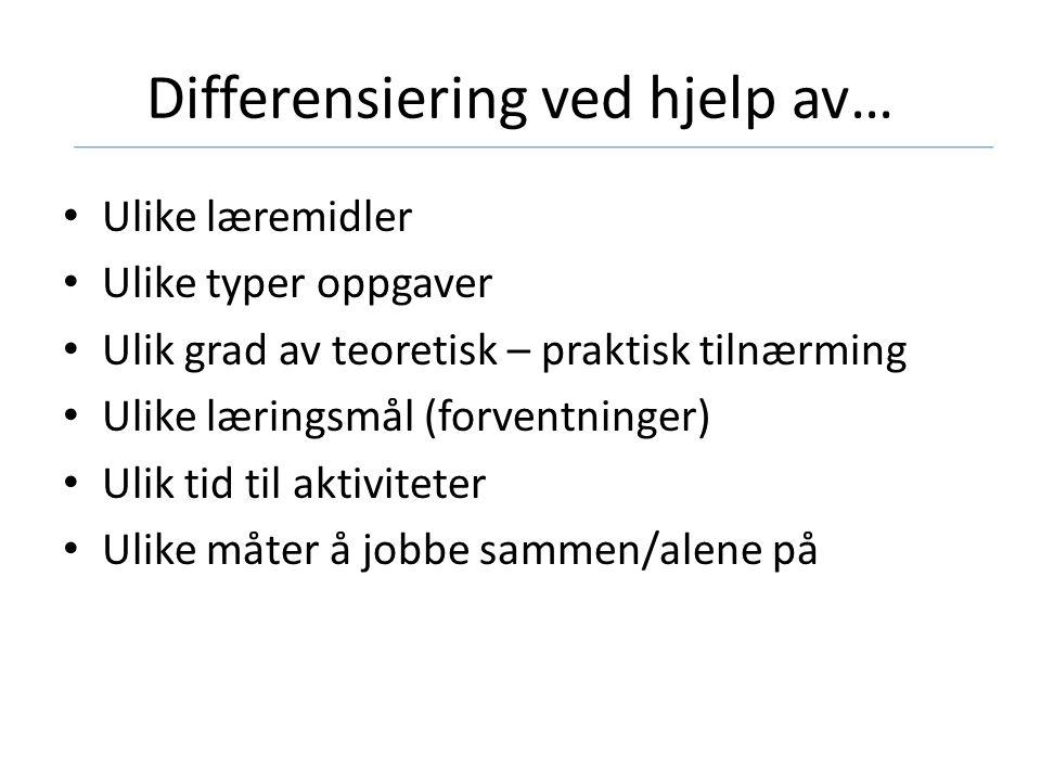 Differensiering ved hjelp av…