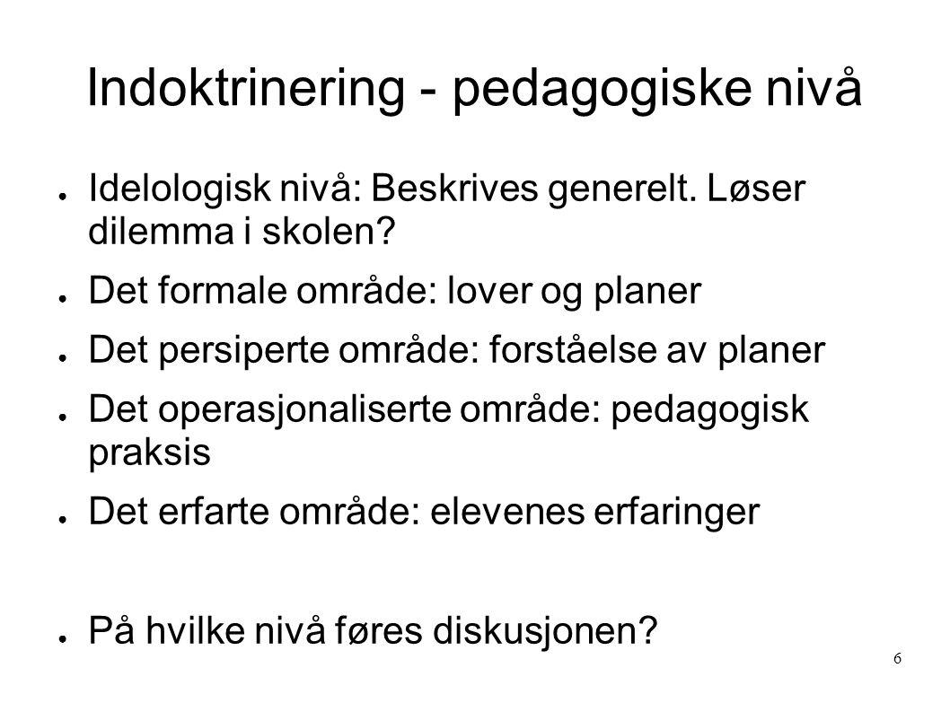 Indoktrinering - pedagogiske nivå