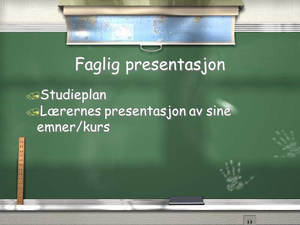 Faglig presentasjon Studieplan