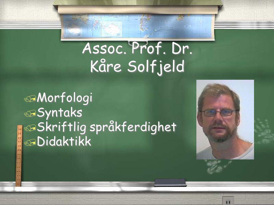 Assoc. Prof. Dr. Kåre Solfjeld