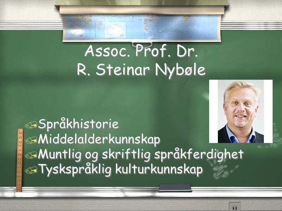Assoc. Prof. Dr. R. Steinar Nybøle