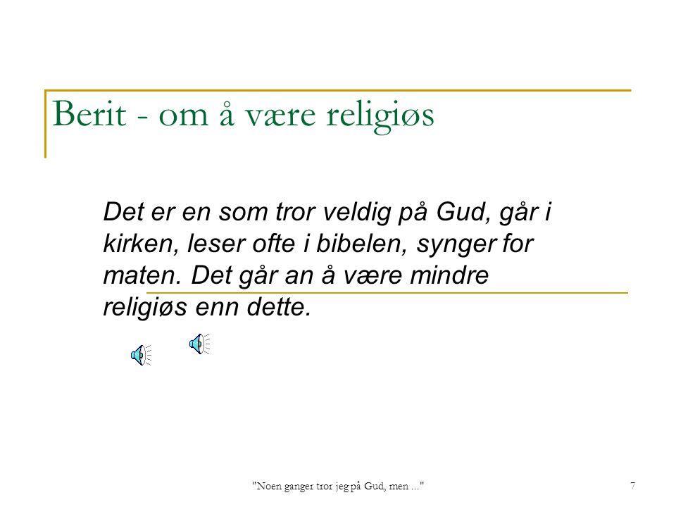 Berit - om å være religiøs