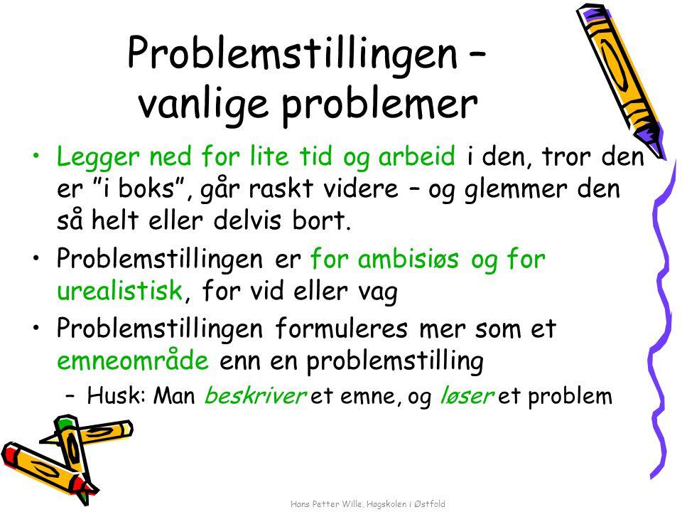 Problemstillingen – vanlige problemer