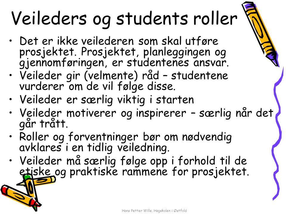 Veileders og students roller