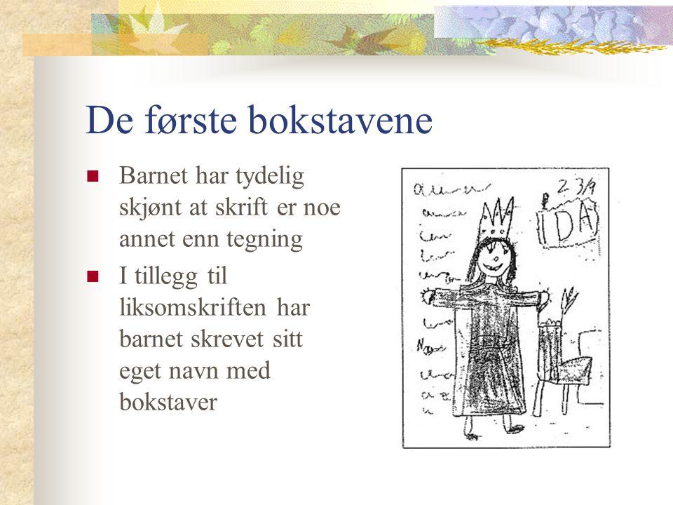 De første bokstavene Barnet har tydelig skjønt at skrift er noe annet enn tegning.