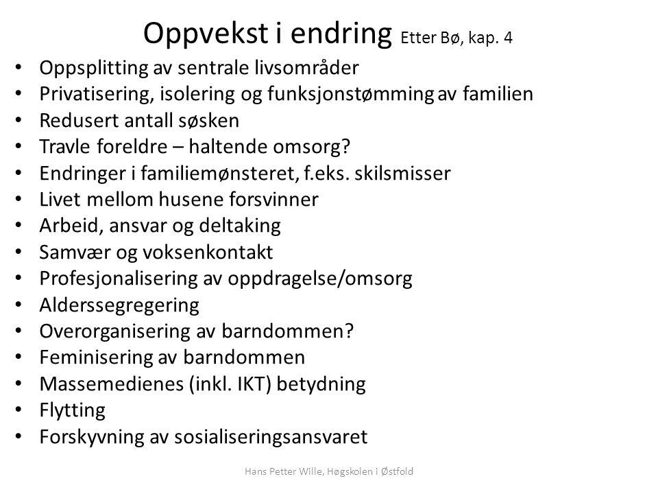 Oppvekst i endring Etter Bø, kap. 4