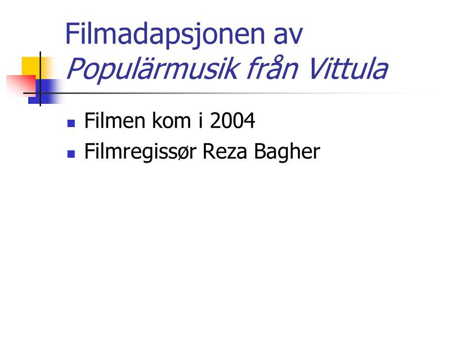 Filmadapsjonen av Populärmusik från Vittula