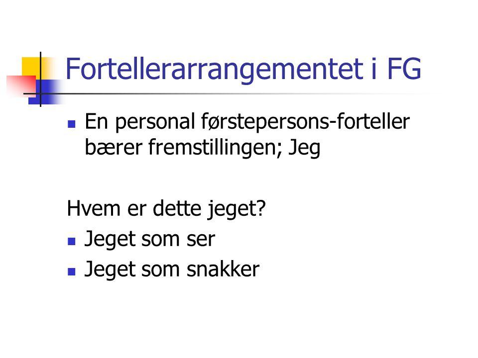 Fortellerarrangementet i FG