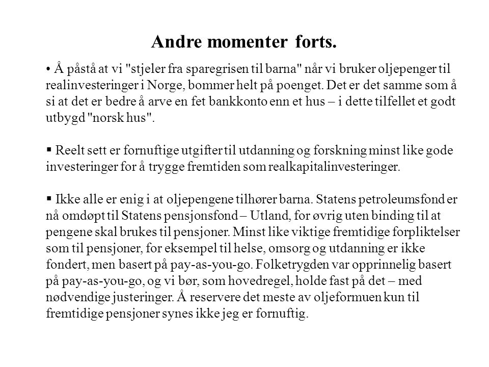 Andre momenter forts.
